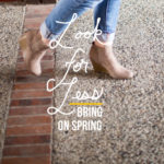 Look for Less: Bring on Spring