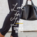 Look for Less: Hot Summer Nights