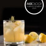 Mixology: Rosemary Bourbon Sours