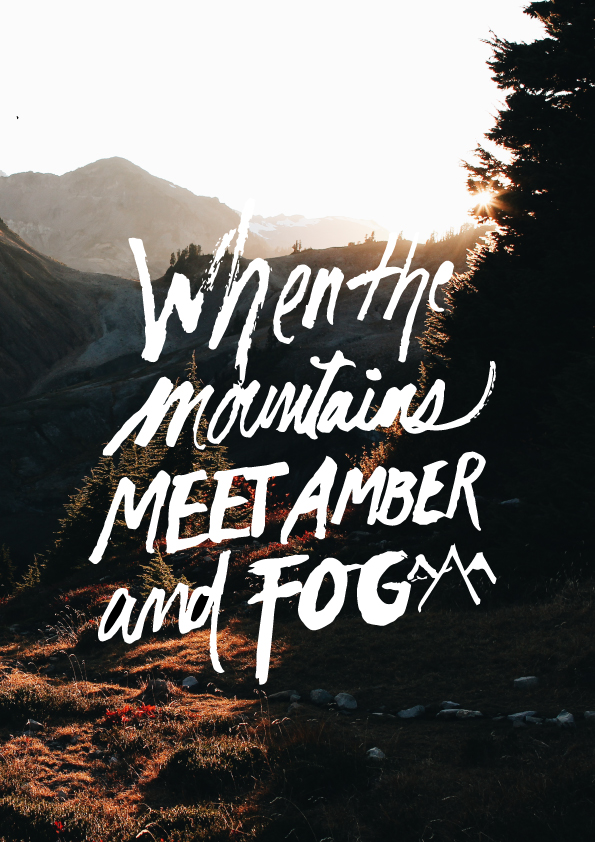 when the mountains meet amber and fog