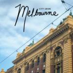 City Guide: Melbourne