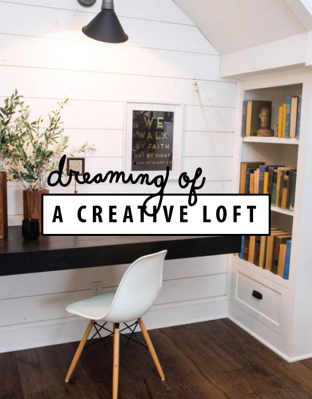 dreaming of a creative loft