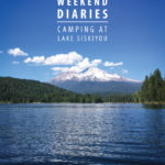 Weekend Diaries: Camping at Lake Siskiyou