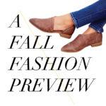 Fall Fashion Preview