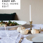 Cozy Up: A Fall Home Edit