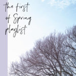 The First of Spring Playlist
