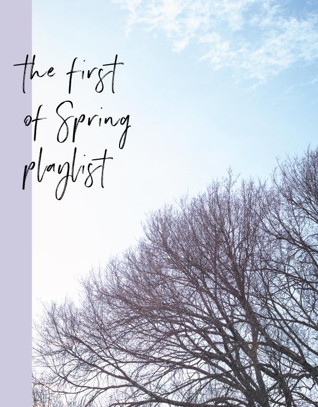 firstofspringplaylist