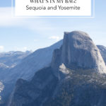 What's In My Bag: Summer in Yosemite
