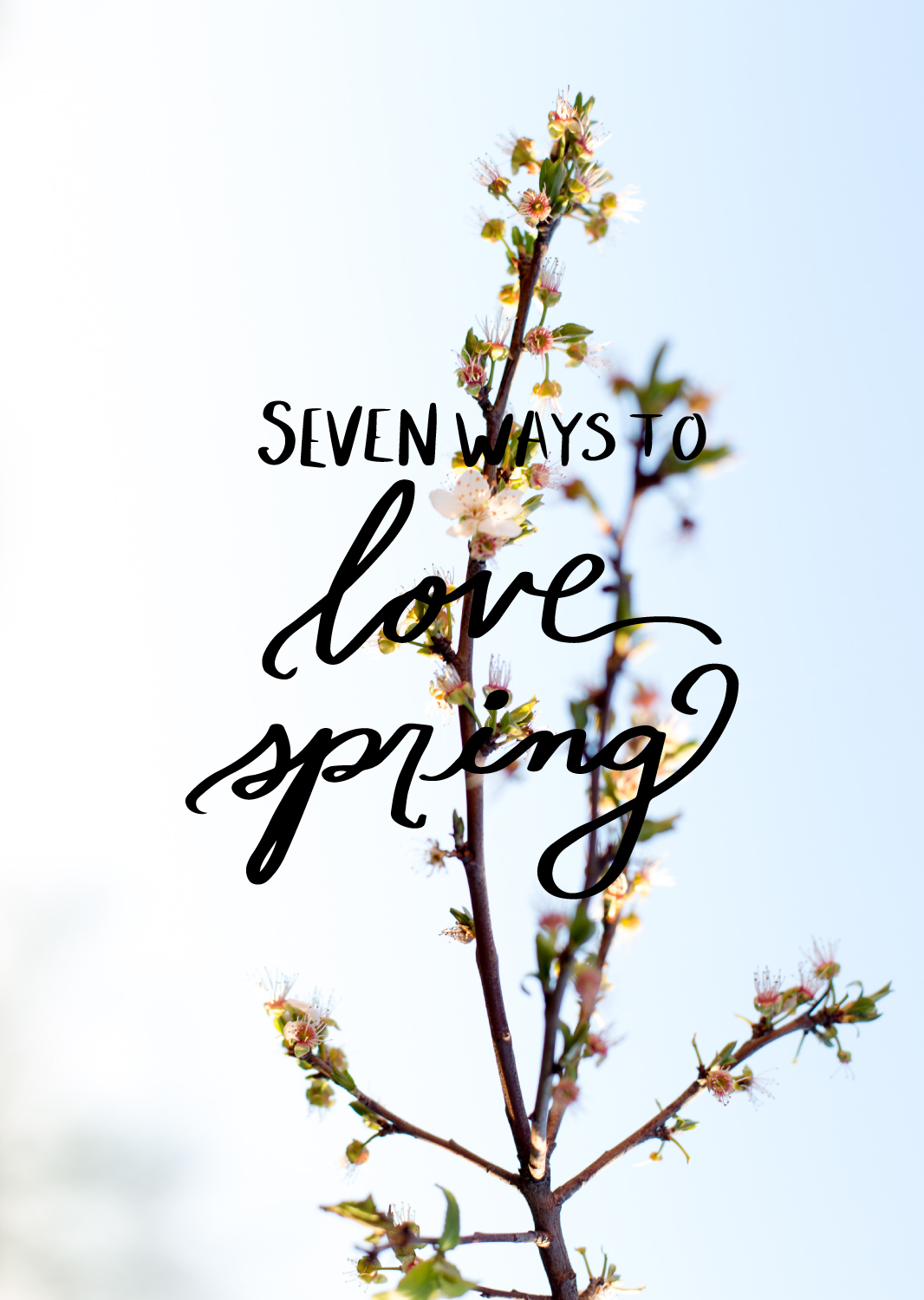 7-Ways-to-Love-Spring